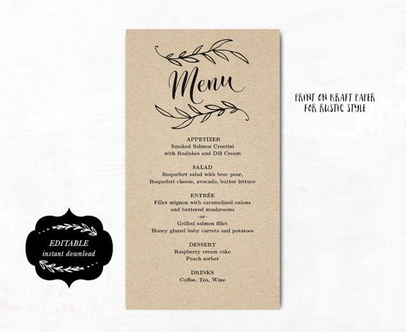 This is an INSTANT DOWNLOAD printable wedding menu template that is affordable, stylish and high-resolution. You can edit and print as many as you need. Print on kraft paper for rustic style or white/cream paper for an elegant classic look.  _____________________________♥_____________________________  SIMPLE & EASY TO USE: 1. Download the PDF file(s) 2. Open with Adobe Reader ♥ Free download at: www.get.adobe.com/reader 3. Update text fields (Your names, wedding date, etc.) 4. Print at home…