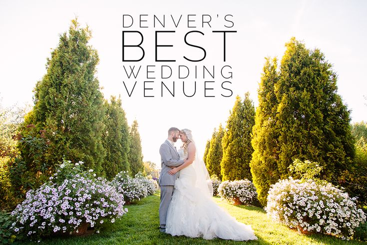 Denver's Best Wedding Venues » Newell Jones + Jones – Denver, Colorado Wedding Photographers