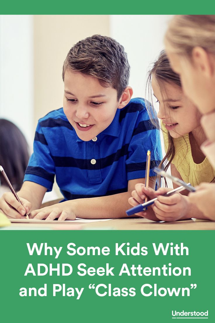 Whether they're cracking jokes, making faces or doing handstands, for some kids with ADHD (also known as ADD), class clown can seem like a role they were born to play. But goofing around in class and elsewhere isn't all fun and games. Attention-seeking behavior can have real consequences, both in school and out.