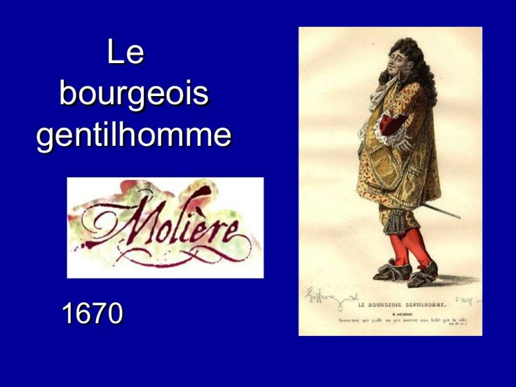 Le Bourgeois Gentilhomme by Panora Mix via slideshare