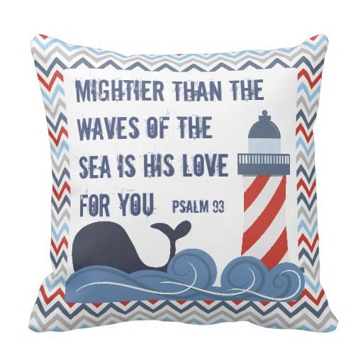 There are many fun elements to this nautical theme kids pillow, starting chevron border in red, blue and gray. The front has a whale swimming in the ocean with a lighthouse next to it.  The back has a sailboat and anchor in the water.  The front is based on Psalm 93 and says Mightier than the waves of the sea is His love for you.   The back says You are an anchor for my soul and is based on Hebrews 6:19.  Personalize each side with your own wording if you wish.  These accent pillows add a…