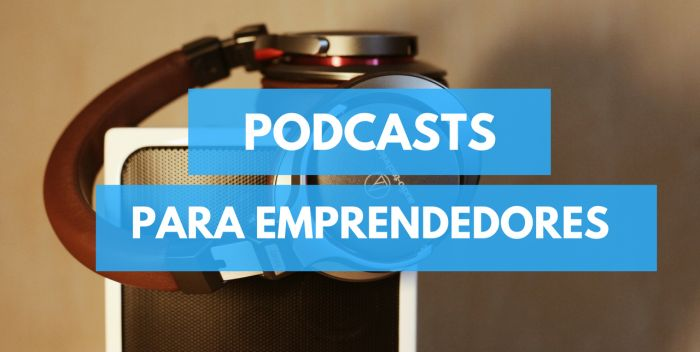 podcasts para emprendedores