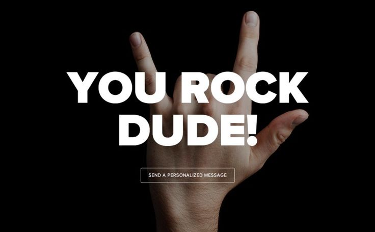 You Rock Dude #web #design #message