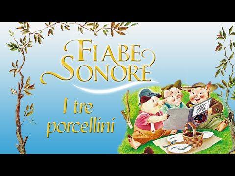 I tre porcellini - Fiabe Sonore - YouTube
