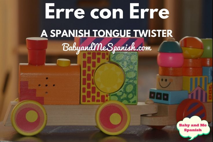 """Let's teach our babies Spanish, together! Speech development in your little one is happening as we speak… see what I did there? Babies learn sounds by imitating us, so try rolling your Rs"""" with this classic tongue twister today!"""