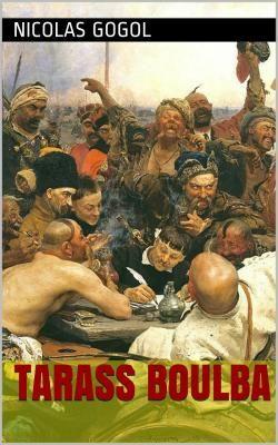 Tarass Boulba par Nicolas Gogol. L'histoire est celle du cosaque zaporogue Tarass Boulba et de ses deux fils, Andreï et Ostap.
