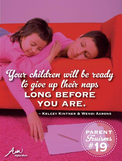 Parenting Truisms No. 19   Alpha Mom