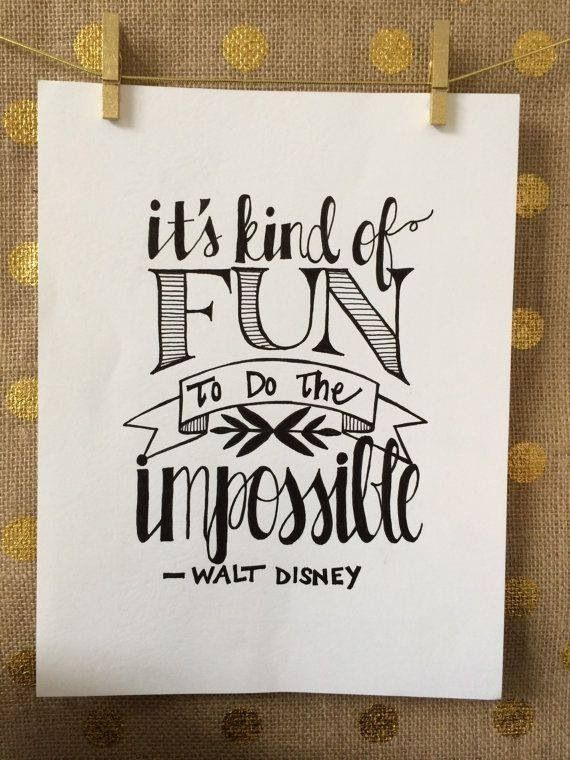 It's kind of fun to do the impossible. #daretodream