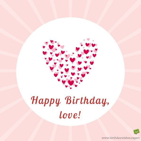 Love Birthday Quotes New 121 Best Romantic Happy Birthday Images On Pinterest  Happy B Day