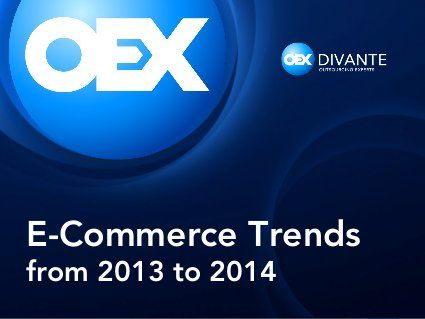 eCommerce Trends 2013 - 2014  #ecommerce #presentation