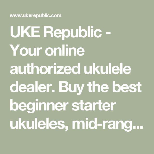 UKE Republic - Your online authorized ukulele dealer. Buy the best beginner starter ukuleles, mid-range, to high-end ukuleles all setup from the ukulele specialist. Come visit our Atlanta ukulele store & showroom. - Welcome to UKE Republic Ukuleles