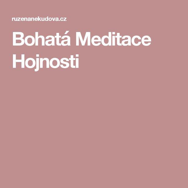 Bohatá Meditace Hojnosti