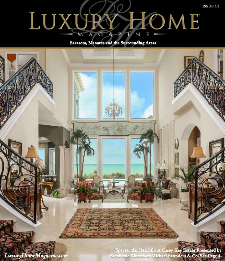 The First Issue Of Luxury Home Magazine Sarasota Has Been Released Front Cover Photography By High Res Media