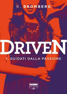 RECENSIONE: DRIVEN di K. Bromberg: http://libricheamore.blogspot.it/2016/10/recensione-driven-di-k-bromberg.html