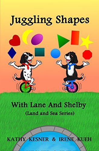 Juggling Shapes With Lane And Shelby A fun way to learn Shapes with rhymes and pictures of cute animals and shapes. Only $0.99 Click Here: www.amazon.com/dp/B00MQHV8Q0/ #ebook #children #picture #shapes #animals