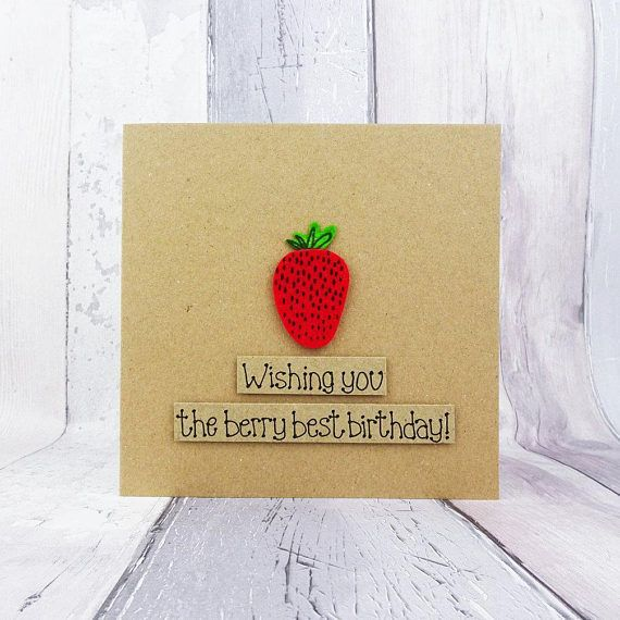 Strawberry birthday card Funny handmade fruit card Pun card
