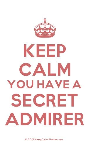 Signs of a secret admirer