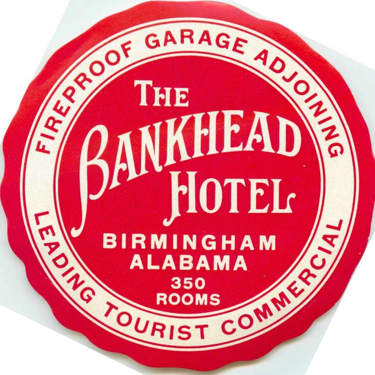 The Bankhead hotel ~BIRMINGHAM ALABAMA~ Great Old Luggage Label | eBay