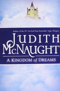 A Kingdom of Dreams by Judith McNaught | 27 Books That Will Get You All Hot And Bothered
