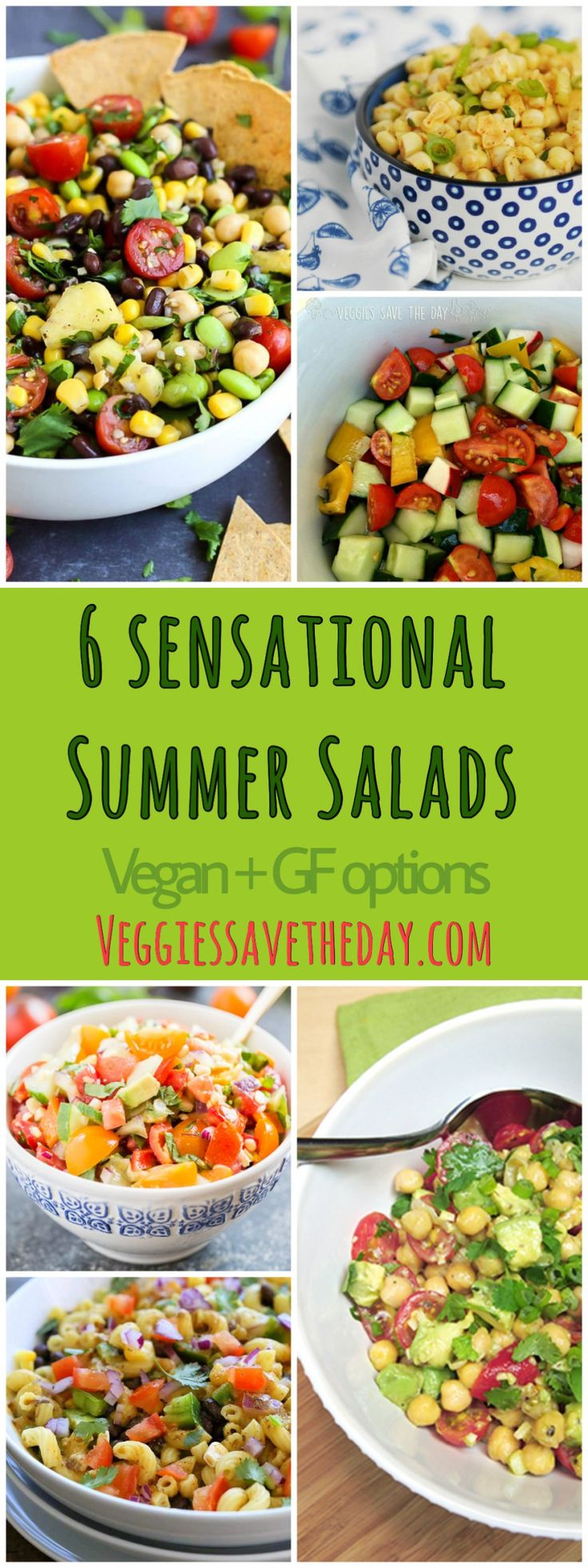 Beat the heat with these six sensational summer salads. They are bursting with fresh flavors from seasonal produce like tomatoes, cucumbers, and corn. Get the recipes by visiting www.veggiessavetheday.com, or pin and save for later! All vegan plus gluten-free options