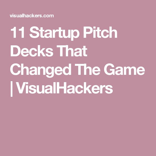11 Startup Pitch Decks That Changed The Game   VisualHackers