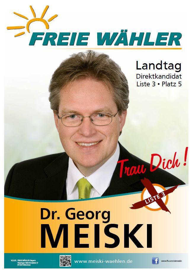 Dr. Georg Meiski | Kandidat für den Bayerischen Landtag | FREIE WÄHLER http://www.meiski-waehlen.de