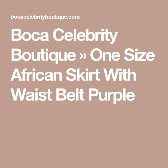 Boca Celebrity Boutique  » One Size African Skirt With Waist Belt Purple