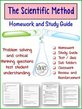 The Scientific Method:  Homework / Study Guide.  This 4 page worksheet on the steps of the scientific method is packed with problem solving and critical thinking examples and problems.
