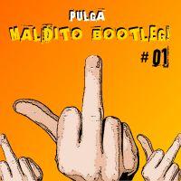 descarga PULGA - MALDITO BOOTLEG ~ Descargar pack remix de musica gratis | La Maleta DJ gratis online