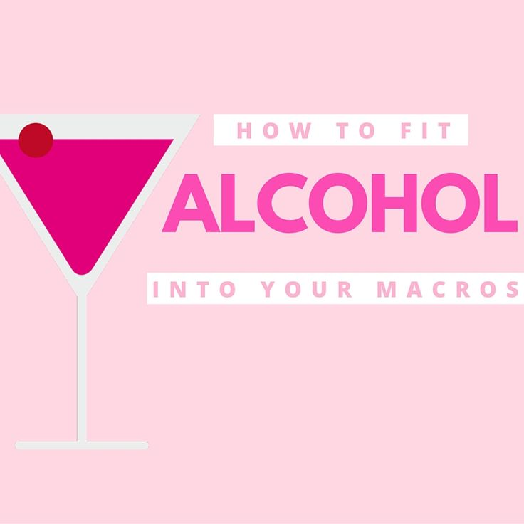 """I get this question from clients quite frequently: """"Can I have a beer? A shot? How do I fit alcoholinto my macros?""""   Macronutrients and Calories There are three macronutrients and when we calculate how much """"energy"""" or calories that each of these macronutrients provide once metabolized, we end up with approximately:    -> protein: 4kcal per gram  -> carbs: 4kcal"""