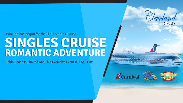 The 2017 Singles Cruise Romantic Adventure.