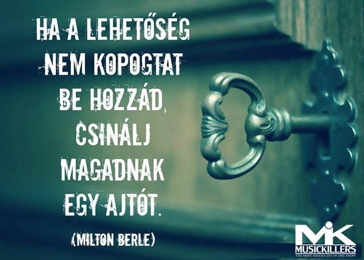 Milton Berle gondolata a lehetőségekről. A kép forrása: 89.5 Music Fm # Facebook