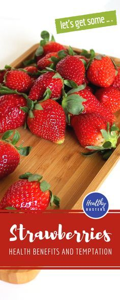 Strawberries - health benefits and temptation. This sweet fruit also contains antioxidants that help against aging. #strawberries #health #healthbenefits #fruit #antioxidants #antiaging #vitamins #healthyfood # eathealthy #skincare
