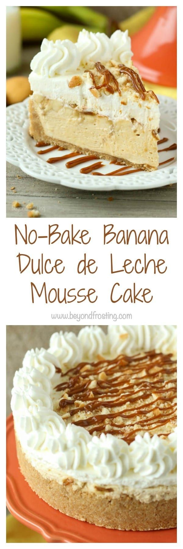 This No-Bake Banana Dulce De Leche Mousse Cake is layers of dulce de leche mousse and fresh sliced banana under a layer of banana pudding mousse with a Nilla wafer crust and whipped cream on top.
