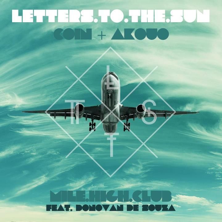 Letters To The Sun - Coin + Akouo: Originating from two of the most musically isolated parts of Australia, Perth rapper Coin (The Stoops / Coin & Taku) and Tasmanian DJ/producer Akouo (Javs & Akouo) have been quietly building a cache of sounds that blend neo-soul, backpack rap and eclectic rhythms since early 2011.