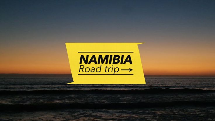 NAMIBIA ROAD TRIP - TRAILER