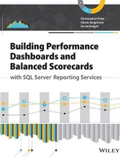 Building Performance Dashboards and Balanced Scorecards with SQL Server Reporting Services free download by Christopher Price ISBN: 9781118647196 with BooksBob. Fast and free eBooks download.  The post Building Performance Dashboards and Balanced Scorecards with SQL Server Reporting Services Free Download appeared first on Booksbob.com.