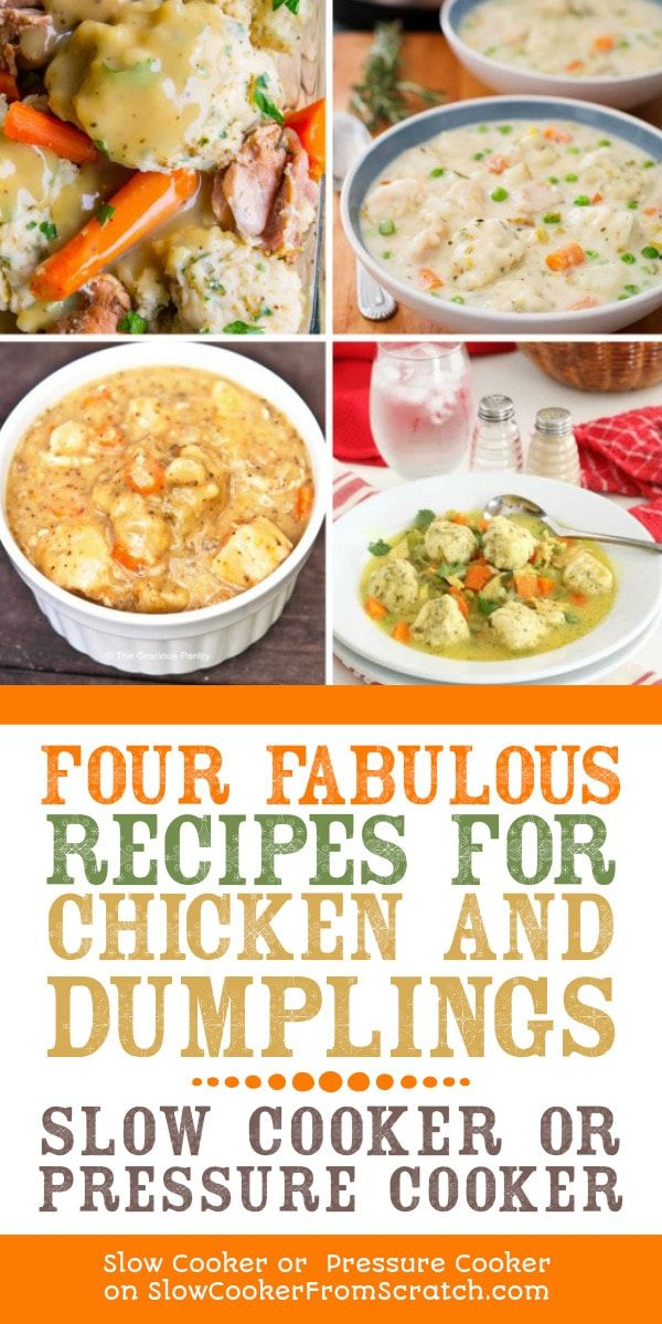 Four Fabulous Recipes For Chicken And Dumplings Slow Cooker Or