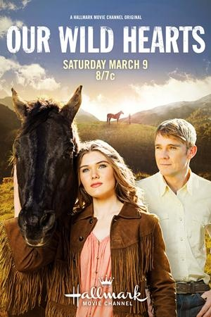 """Our Wild Hearts"" (Hallmark Movie Channel)- Ricky Schroder Productions"