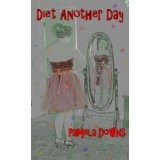 Diet Another Day (Kindle Edition)By Pamela Downs