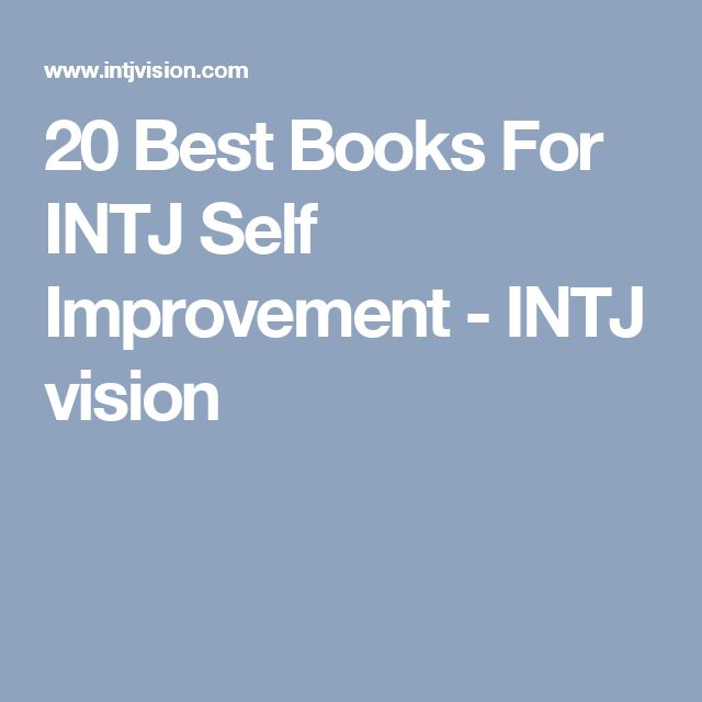 20 Best Books For INTJ Self Improvement - INTJ vision