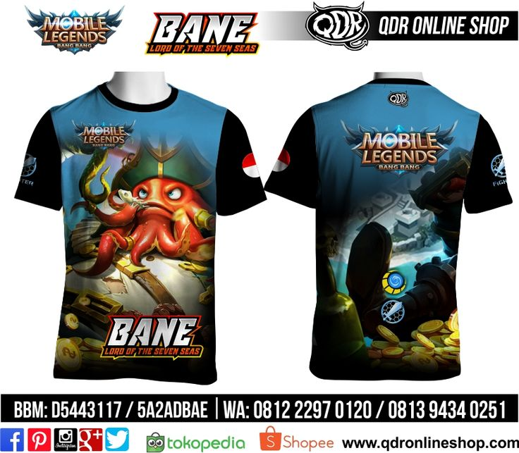 T-Shirt Mobile Legends Bane Skin Lord Seven Sea untuk pemesanan: BBM D5443117 / 5A2ADBAE (Qdr online shop) WA/LINE 081222970120 / 08129434025 www.qdronlineshop.com