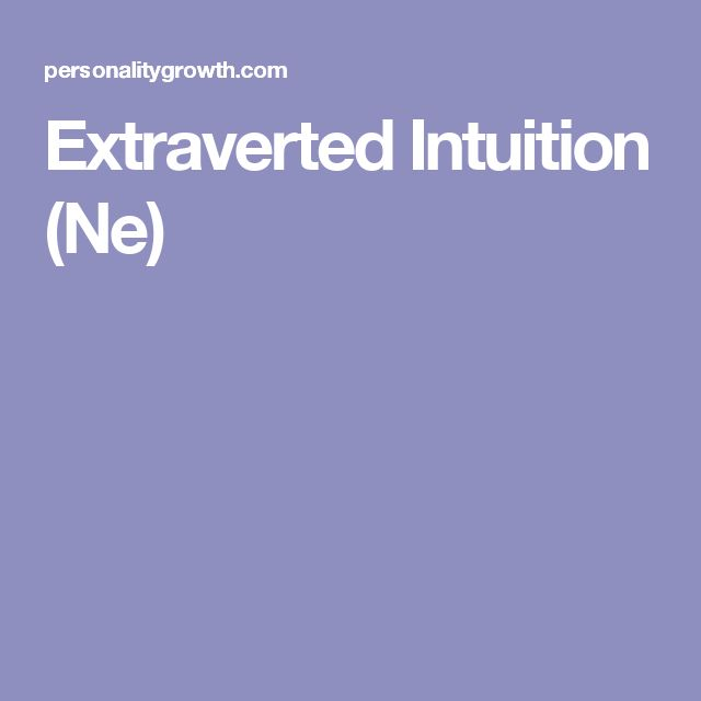 Extraverted Intuition (Ne)