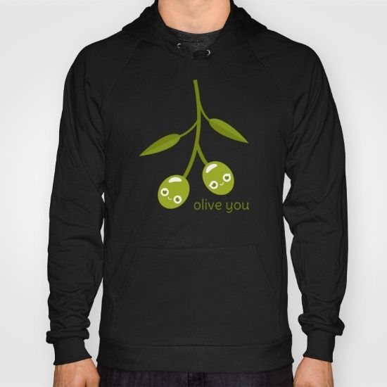 Olive You Hoody - pun, puns, olive, olives, branch, peace, fruit, food, funny, cute, love, relationship, tasteful, tasty, relationships, valentine, valentines, vector, art, illustration, drawing, design