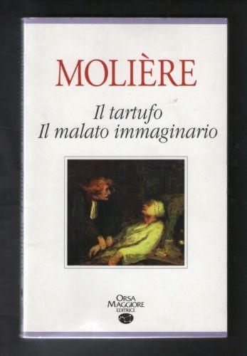 ORSA-MAGIORE-EDITRICE-MOLIERE-IL-TARTUFO-IL-MALATO-IMMAGINARIO