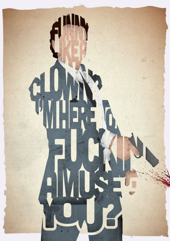 STANDARD SIZE Goodfellas Tommy DeVito typography print based on a quote from the movie Goodfellas. £21.00, via Etsy.