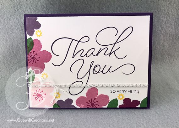 Stampinu0027 Up! Botanical Blooms U0026 So Very Much Stamp Sets Hand Stamped Thank  You. QueensBotanical GardensGift IdeasCard ...