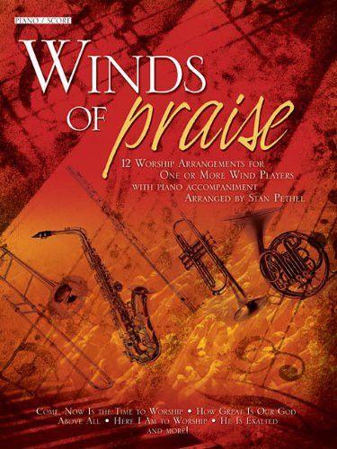 Winds of Praise: Piano/Score