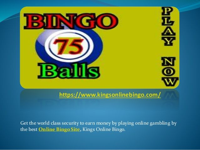 Get the world class security to earn money by playing online gambling by the best Online Bingo Site, Kings Online Bingo.