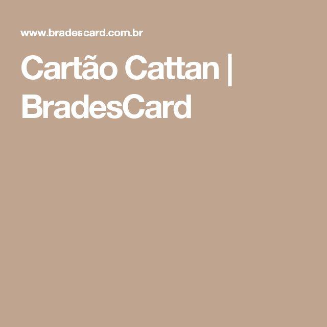 Cartão Cattan   BradesCard